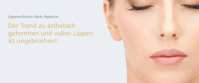 Lippenvolumen dank Hyaluron® in der Klinik Dr. Katrin Müller in Hannover